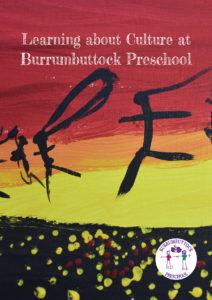 Culture at Burrumbuttock Preschool Book